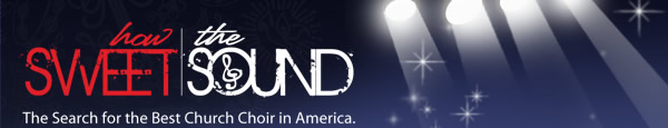 How Sweet The Sound - The Search for the Best Church Choir in America.
