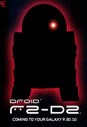 DROID R2-D2 COMING TO YOUR GALAXY 9.30.10